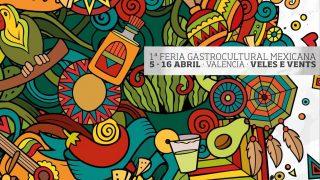 Valencia se hace mexicana: llega Girando México
